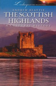 The Scottish Highlands History, The Scottish Highlands Visitors