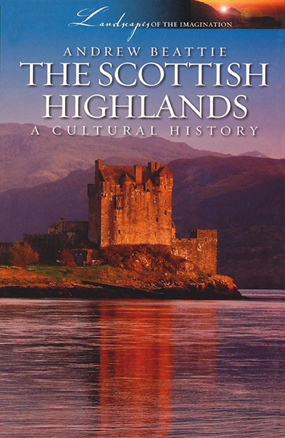 The Scottish Highlands History, The Scottish Highlands Visitors